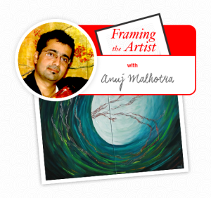 Framing the Artist| Anuj Malhotra