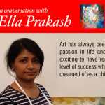 [Phenomenal Women] In Conversation with Ella Prakash