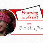 Framing the Artist | Travel to Faraway Lands with Suruchi Jamkar