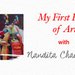 [My First Piece of Art] How Nandita's Affair with Art Began!
