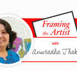 [Framing the Artist] Painting Hues of Tribal Life with Anuradha Thakur