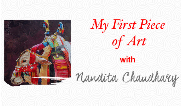 My First Piece of Art | Nandita Chaudhary on blog.artflute.com