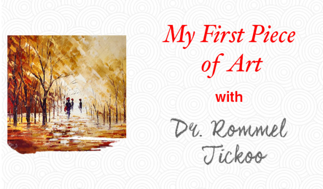 My First Piece of Art | Dr. Rommel Tickoo on blog.artflute.com