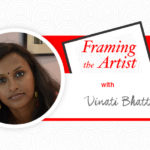 [Framing the Artist] On The Road To Rediscovering India with Vinati Bhatt